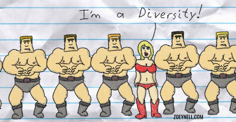 "A drawing of a series of mostly identical musclebound white men and a single scantily clad woman who announces, ""I'm a diversity!"""