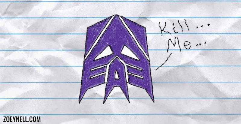 "An upside-down drawing of the Decepticon insignia. It says, ""Kill ... Me ..."""